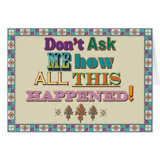 Fragen Sie mich nicht… Notecard Karte