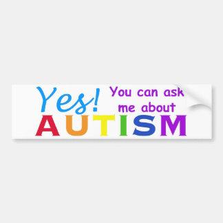 Fragen Sie mich über Autismus Autoaufkleber