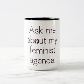 Fragen Sie mich über meine feministische Zweifarbige Tasse
