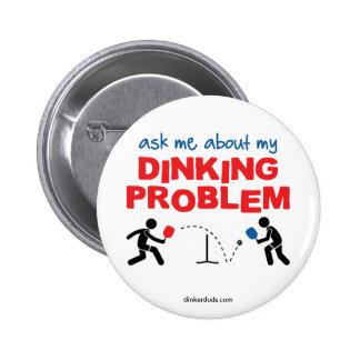 Fragen Sie mich über meinen Dinking Problem Runder Button 5,1 Cm