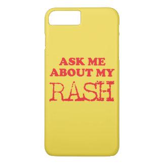 Fragen Sie mich über meinen Hautausschlag iPhone 8 Plus/7 Plus Hülle