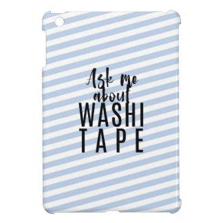 Fragen Sie mich über Washi Band - blaue iPad Mini Hülle
