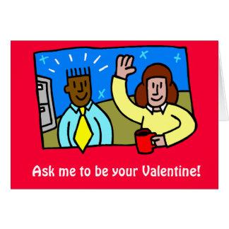 Fragen Sie mich, um Ihr Valentine zu sein! Karte