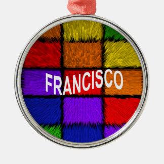FRANCISCO SILBERNES ORNAMENT