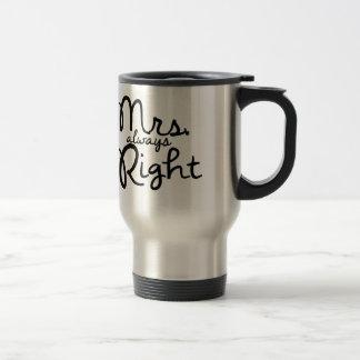 Frau Always Right Coffee Mug Edelstahl Thermotasse