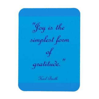 Freude ist die einfachste Form des Magnet
