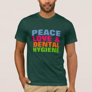 FriedensLiebe u. zahnmedizinische Hygiene T-Shirt