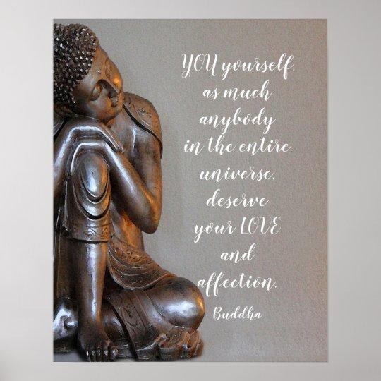 Friedlicher Buddha Verdienen Sie Ihr Liebe Zitat Poster