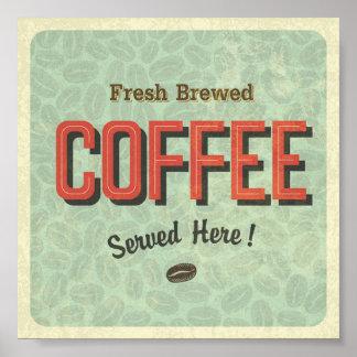 Frisches gebrautes Kaffee gedientes hier Plakat