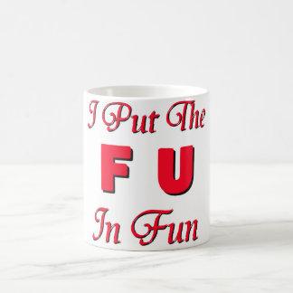 FU im Spaß Tasse