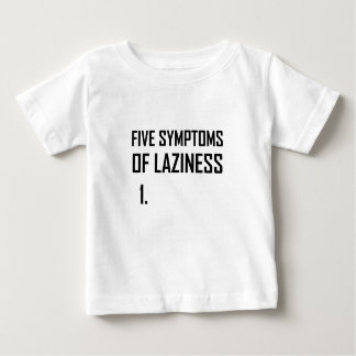 Fünf Symptom-Trägheit Baby T-shirt