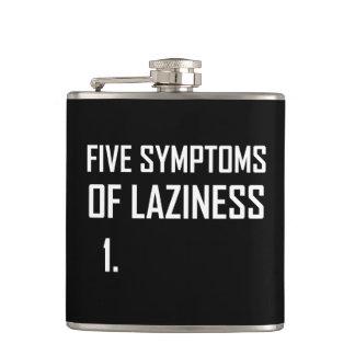 Fünf Symptom-Trägheit Flachmann