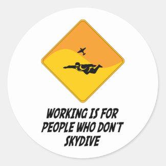 Funktion ist für Leute, die nicht Skydive tun Runde Aufkleber