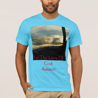 Für die Liebe des Gottes. Die Hand des Gottes T-Shirt