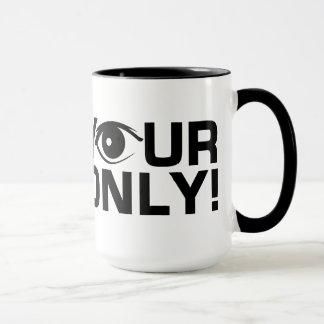 Für Ihre Tasse der Augen nur - Art choose3 u.