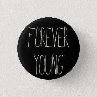 Für immer Junge Runder Button 3,2 Cm