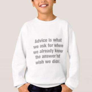 Für Rat ist, was wir wenn… fragen Sweatshirt