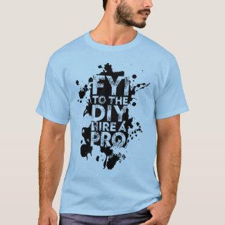 FYI zur DIY Miete ein PRO T-Shirt