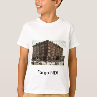 Gardner Hotel, Fargo Nd Vintages 1910 T-Shirt