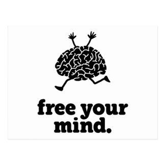 Geben Sie Ihren Verstand frei Postkarte