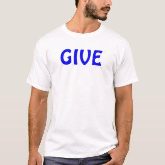 Geben Sie T-Shirt