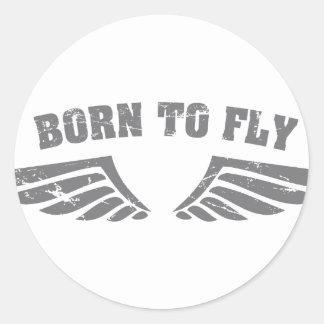 Geboren, Flügel zu fliegen Runder Aufkleber