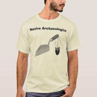 Gebürtiger Archäologe T-Shirt