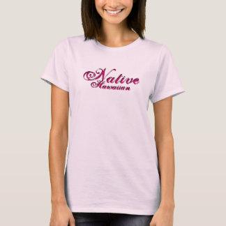 Gebürtiger hawaiischer Damenbehälter T-Shirt