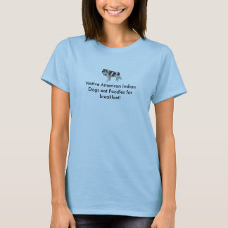 Gebürtiger Ureinwohner-Hund T-Shirt