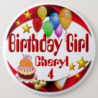 Geburtstags-Mädchen ~Button # 3 Runder Button 15,3 Cm