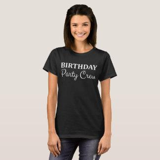 Geburtstags-Party-Crew-Feier-T - Shirt