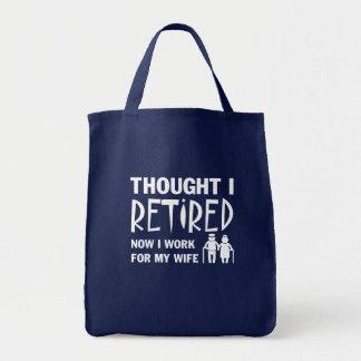 Gedacht war ich Ruhestands-Ehemann, den ich Tragetasche