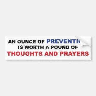 Gedanken und Gebete: Eine Unze der Verhinderung Autoaufkleber