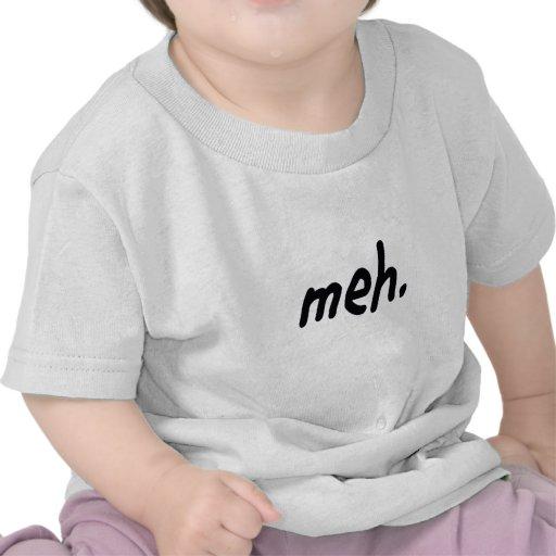 Gefühl Meh heute? Hemd