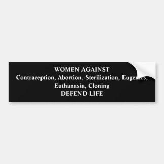 Gegen die Abtreibung Frauen Autoaufkleber