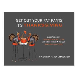 Gehen Sie Ihr Fett-Hosen-Erntedank-Abendessen Postkarte