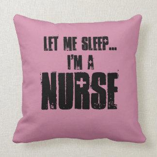 Gelassen mir schlafen. Ich bin ein Kissen