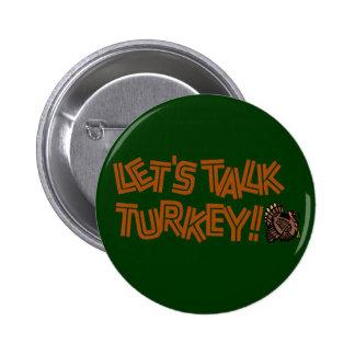 Gelassen uns die Türkei sprechen Runder Button 5,7 Cm