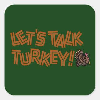 Gelassen uns die Türkei sprechen Quadratischer Aufkleber