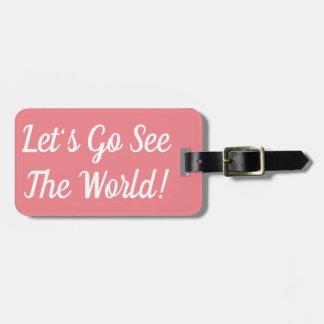 Gelassen uns gehen Sie sehen den Weltgepäck-Umbau Kofferanhänger