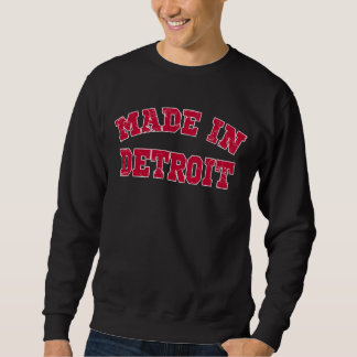 Gemacht in Detroit Sweatshirt