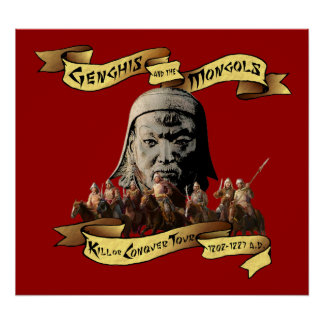 Genghis und die Mongolen: Töten Sie oder erobern Poster
