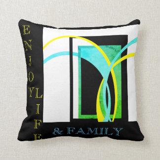Genießen Sie das Leben und Familien-Entwurf Kissen