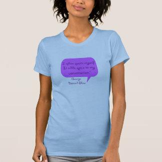 George Bernard Shaw-Zitat T-Shirt