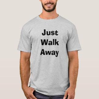 Gerade Weg weg T-Shirt