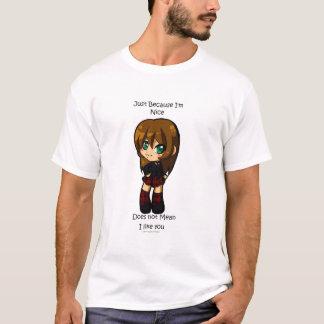 Gerade weil T-Shirt