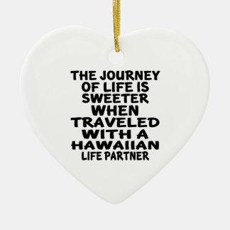 Gereist mit einem hawaiischen Leben-Partner Keramik Herz-Ornament