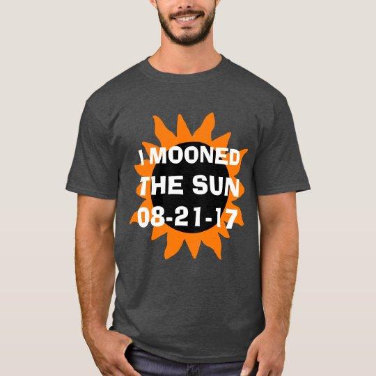 GesamtSonnenfinsternis Mooned ich den lustigen Sun T-Shirt