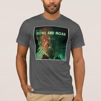 Gespenstisches Heulen und Ächzen T-Shirt