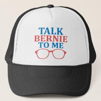 Gespräch Bernie zu mir Truckerkappe